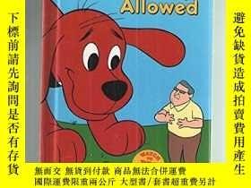二手書博民逛書店No罕見dogs allowed (Clifford s big ideas)-不準養狗(克利福德的偉大思想)