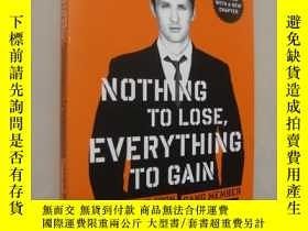 二手書博民逛書店Nothing罕見to lose,Everything to g