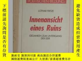二手書博民逛書店德文原版罕見Innenansicht eines Ruins by Lothar Fritze 著Y27808
