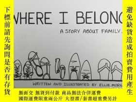 二手書博民逛書店Where罕見I Belong: A Story About F
