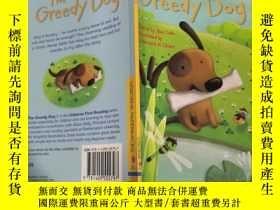 二手書博民逛書店The罕見greedy dog 貪心的小狗Y200392