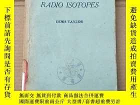 二手書博民逛書店the罕見measurement of radio isotopes(P1447)Y173412