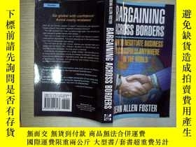 二手書博民逛書店BARGAINING罕見ACROSS BORDERSY18089