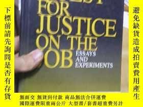 二手書博民逛書店the罕見quest for justice on the jo