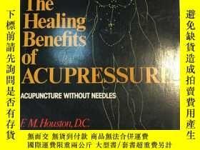 二手書博民逛書店The罕見Healing Benefits of Acupres