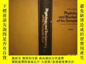 二手書博民逛書店PHYSIOLOGY罕見AND BIOCHEMISTRY OF THE DOMESTIC FOWL VOLUME
