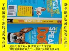 二手書博民逛書店How罕見to Speak Dog: A Guide to Decoding DogY214704 Aline