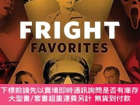二手書博民逛書店Fright罕見Favorites: 31 Movies to Haunt Your Halloween and