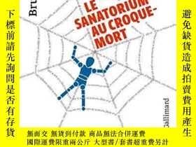 二手書博民逛書店Le罕見Sanatorium Au Croque-mortY364682 Bruno Schulz Galli