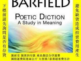二手書博民逛書店Poetic罕見DictionY307751 Owen Barfield Barfield Press Uk,
