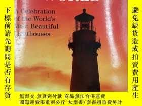 二手書博民逛書店Lighthouses罕見of the World: A Celebration of the World s M