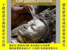 二手書博民逛書店【包罕見】The Gilded Buddha: The Trad