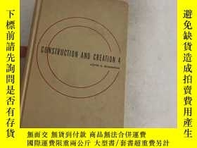 二手書博民逛書店CONSTRUCTION罕見AND CREATION 4(精裝)