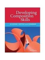 二手書博民逛書店 《Developing Composition Skills: Academic Writing and Grammar》 R2Y ISBN:1111220557│Ruetten
