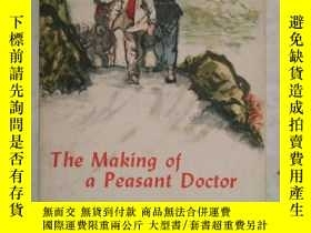 二手書博民逛書店The罕見Making of a Peasant Doctor