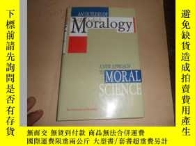 二手書博民逛書店An罕見Outline of Moralogy: A New Approach to Moral Science(