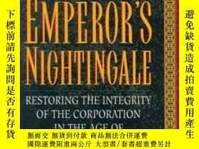 二手書博民逛書店The罕見Emperor s Nightingale: Restoring The Integrity Of Th