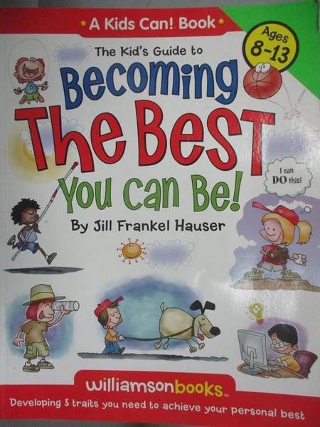 【書寶二手書T9/少年童書_XBW】The Kid's Guide to Becoming the Best You C