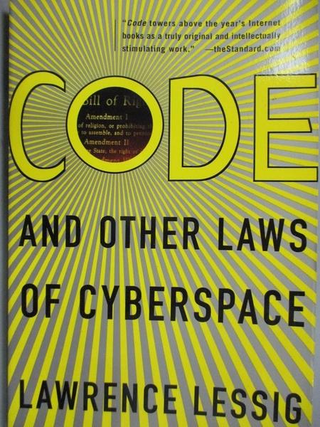【書寶二手書T7/法律_NLQ】Code and Other Laws of Cyberspace_Lessig, La
