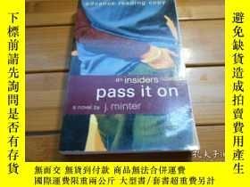 二手書博民逛書店pass罕見it on, an insiders novel 《