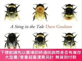 二手書博民逛書店A罕見Sting In The TaleY255174 Dave Goulson Jonathan Cape