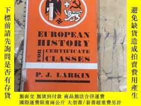 二手書博民逛書店EUROPEAN罕見HISTORY FOR CERIFICATE CLASSESY11418 P.J.LARK