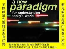 二手書博民逛書店New罕見Paradigm For Understanding Today s WorldY256260 Al