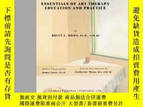 二手書博民逛書店Essentials罕見Of Art Therapy Educa