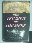 【書寶二手書T6/原文書_QCQ】The Triumph of the Meek
