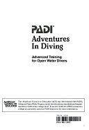 二手書博民逛書店 《PADI Adventures in Diving: Advanced Training for Open Water Divers》 R2Y ISBN:9781878663085