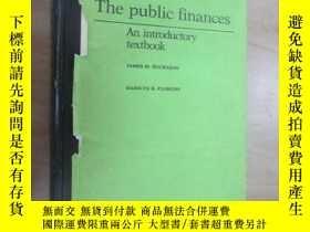 二手書博民逛書店英文書罕見The public finances(公共財政) 精裝 共536頁Y15969