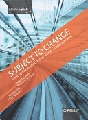 二手書《Subject To Change: Creating Great Products & Services for an Uncertain World》 R2Y ISBN:0596516835