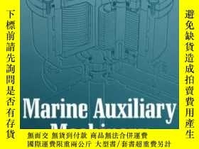 二手書博民逛書店Marine罕見Auxiliary Machinery Seventh Edition-船用輔機第七版Y436