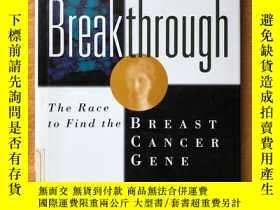 二手書博民逛書店Breakthrough:罕見The Race to Find