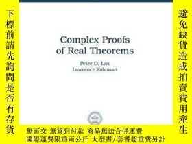 二手書博民逛書店【罕見】Complex Proofs Of Real TheoremsY236371 Peter D. Lax