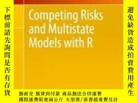 二手書博民逛書店Competing罕見Risks And Multistate Models With R-競爭風險與帶有R的多狀