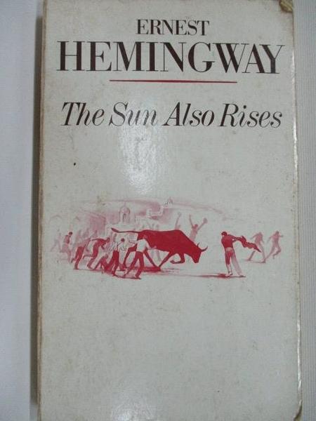 【書寶二手書T1/原文小說_BYZ】The Sun Also Rises_Ernest Hemingway