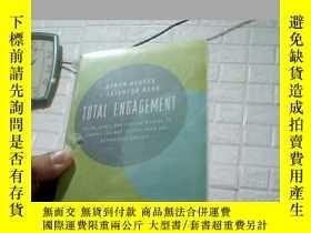 二手書博民逛書店Total罕見Engagement (如何改變人們的工作方式及企