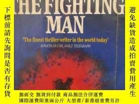 二手書博民逛書店戰鬥的人罕見the fighting man(英文原版熱血小說)