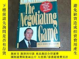 二手書博民逛書店英文原版罕見精裝 談判 The Negotiating Game: How to Get What You Wan