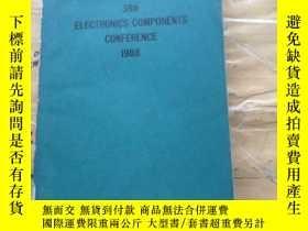 二手書博民逛書店38th罕見ELECTRONICS COMPONENTS CONFERENCE 1988Y252403 LIB