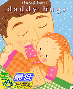 [106美國直購] 2017美國暢銷兒童書 Daddy Hugs (Classic Board Books) Board book