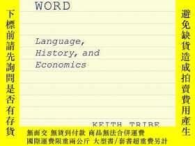 二手書博民逛書店The罕見Economy Of The WordY256260 Keith Tribe Oup Usa 出版