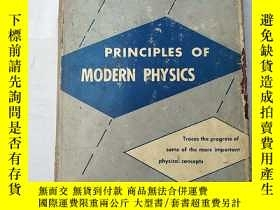 二手書博民逛書店principles罕見of modern physics (H