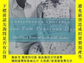 二手書博民逛書店These罕見Few Precious Days: The Fi