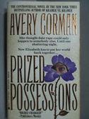 【書寶二手書T4/原文小說_LPE】Prized Possessions_Avery Corman