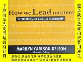 二手書博民逛書店How罕見We Lead Matters 我們領導很重要(英文精裝本)Y11897 見圖片 見圖片 出版20