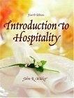 二手書博民逛書店 《Introduction To Hospitality》 R2Y ISBN:0131191012│Walker