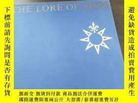 二手書博民逛書店THE罕見LORE OF SHIPS(1963年 布面精裝厚冊