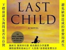二手書博民逛書店The罕見Last ChildY256260 John Hart Minotaur Books 出版2010